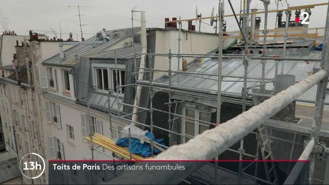 Patrimoine : rencontre avec les artisans qui entretiennent les toits de Paris