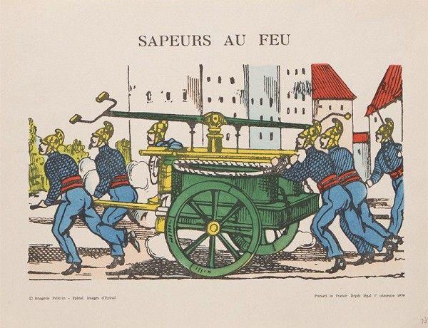Illustration des Sapeurs au feu. Image imprimée sur Vélin d'Arche filigrané. Coloris au pochoir à la main.  (Imagerie d'Epinal)