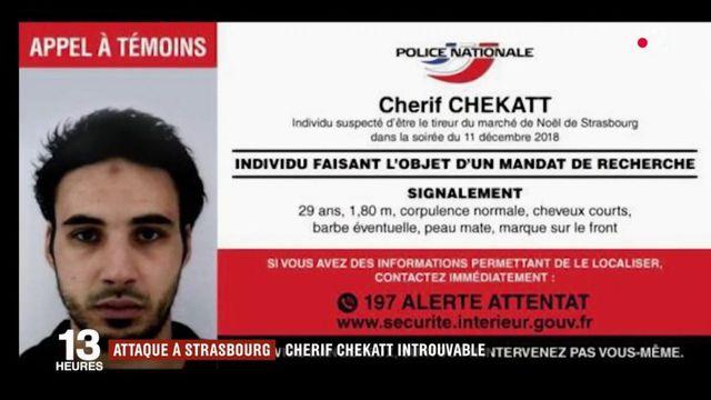 Strasbourg : Cherif Chekatt reste introuvable