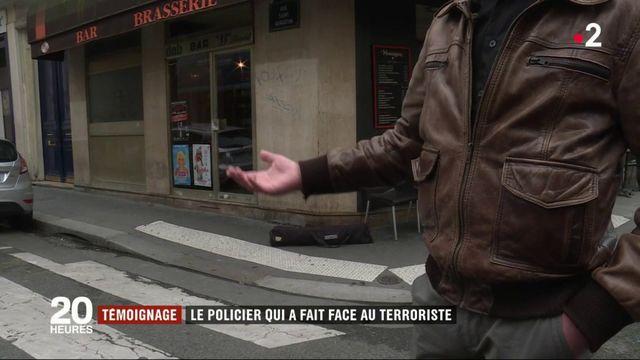Témoignage : le policier qui a fait face au terroriste