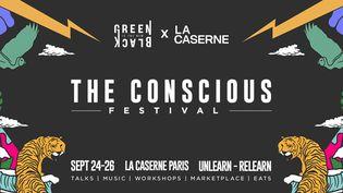Affiche du Conscious Festival qui se tient à La Caserne à Paris du 24 au septembre 2021 (Courtesy of The Conscious Festival)