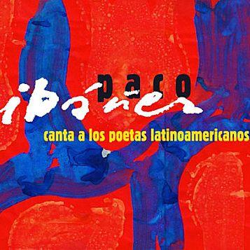 """Album """" Paco Ibañez canta a los poetas latinoamericanos""""  (DR)"""