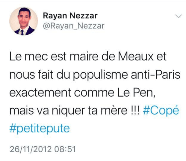 Capture d'écran d'un ancien message publié sur Twitter par Rayan Nezzar, nouveau porte-parole de La République en marche. (CAPTURE D'ECRAN / BUZZFEED)