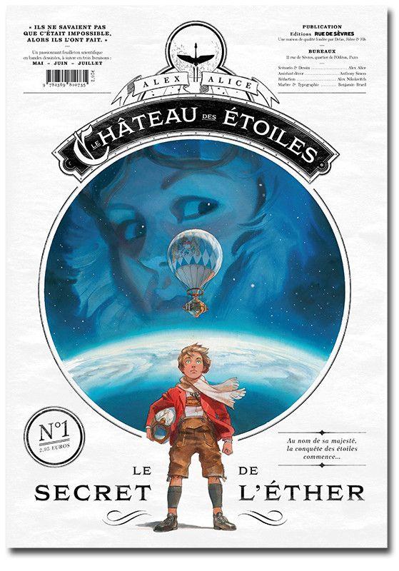 """La gazette du """"Château des étoiles""""  (Alex Alice)"""