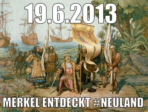 """""""19 juin 2013, Merkel découvre le nouveau monde"""". L'une des images moqueuses qui ont suivi la déclaration de la chancelière. (BIG BROWSER)"""