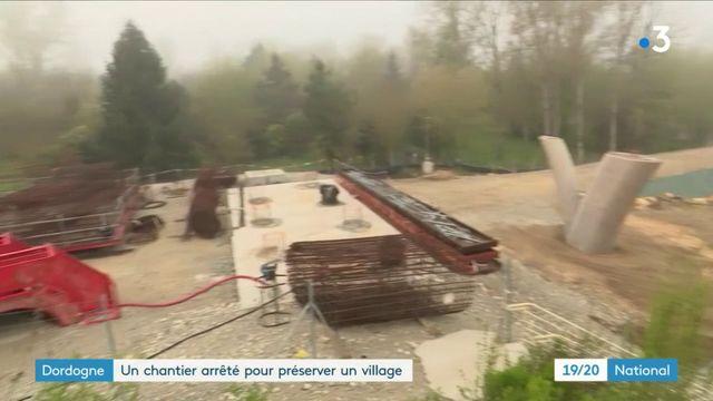 Dordogne : la justice fait arrêter un chantier pour préserver un village