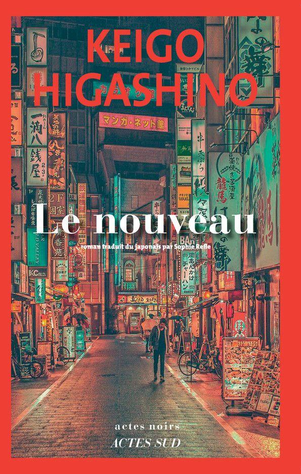 """Couverture """"Le nouveau"""", de Keigo Higashino, 2021 (ACTES SUD)"""