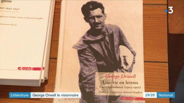 Littérature : George Orwell le visionnaire