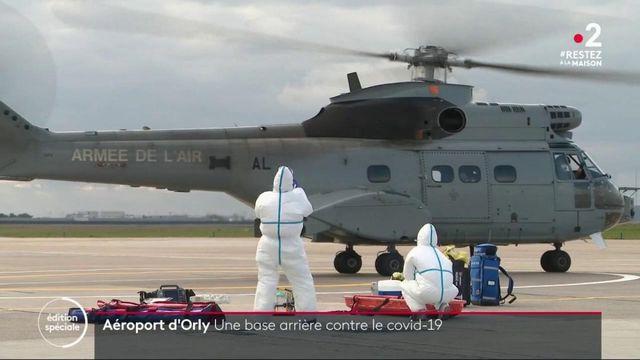 Coronavirus : l'aéroport d'Orly devenu une base sanitaire