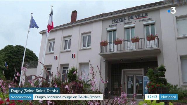 Covid-19 : Dugny, ville la moins vaccinée d'Ile-de-France, veut accélérer le rythme