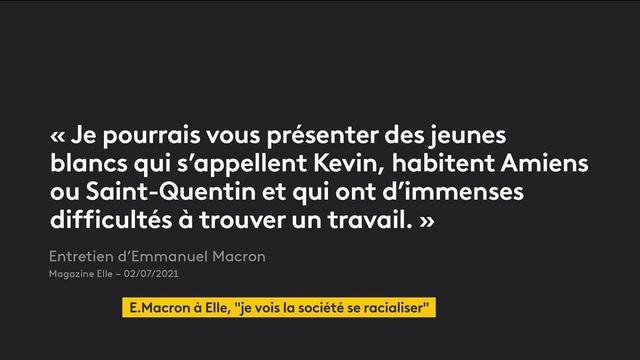 """""""Je vois la société se 'racialiser' progressivement"""", s'inquiète Emmanuel Macron"""