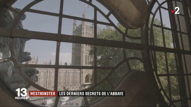 Westminster : les derniers secrets de l'abbaye