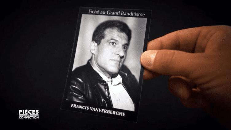 """PIECES A CONVICTION/FRANCE 3. Francis """"le Belge"""" Vanverberghe (PIECES A CONVICTION/FRANCE 3)"""