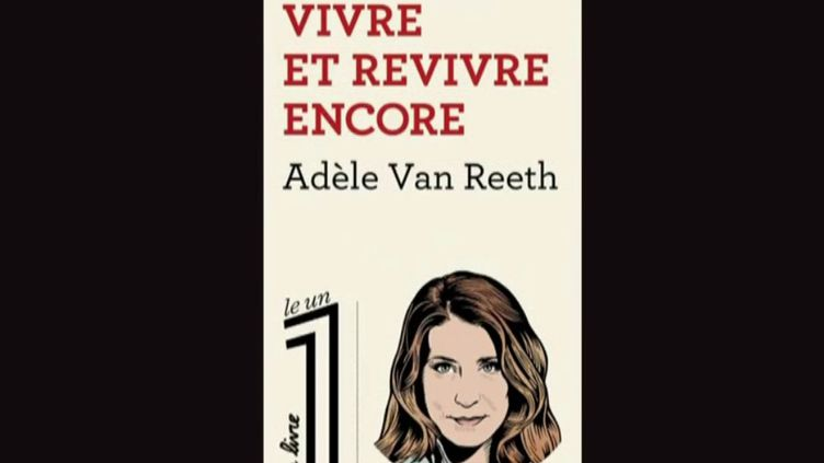 Livre : Adèle Van Reeth, chroniqueuse d'une philosophie en mouvement (FRANCEINFO)