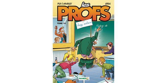 """Le tome 13 de la série """"Les Profs"""" paru en novembre 2011  (Bamboo Edition)"""