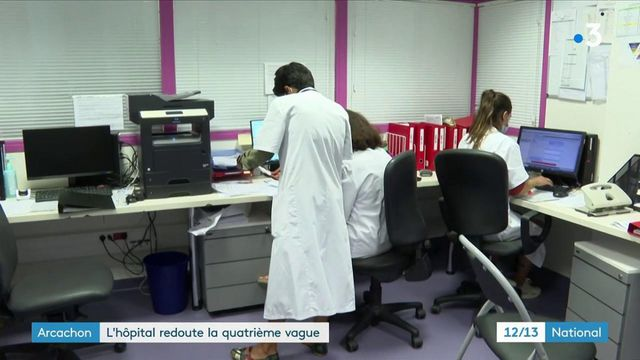 Covid-19:l'hôpital d'Arcachon craint la quatrièmevague