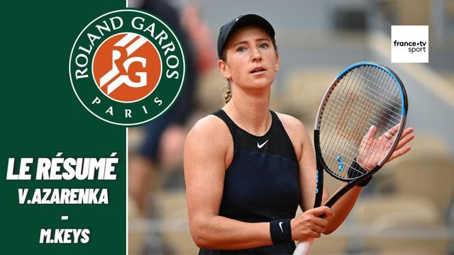 Les meilleurs moments du match Victoria Azarenka - Madison Keys