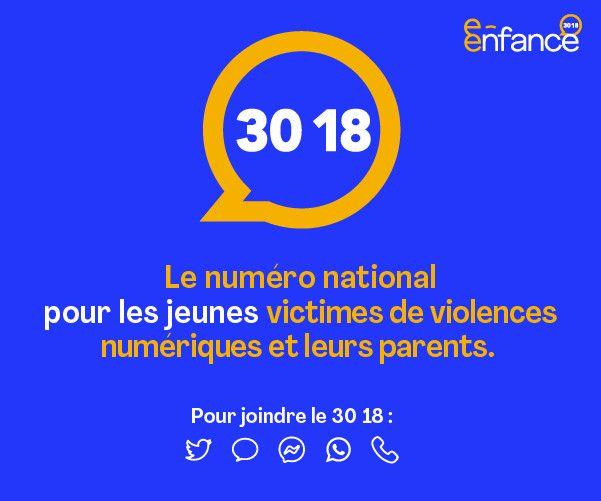 Le numéro national pour les jeunes victimes de violences numériques. (3018 / E-ENFANCE)