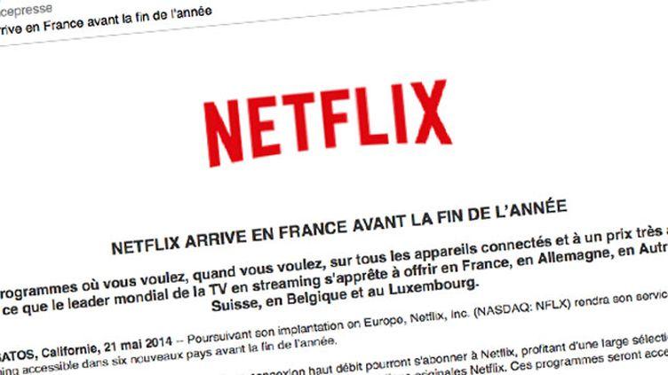 (Communiqué de presse annonçant l'arrivée de Netflix en France)