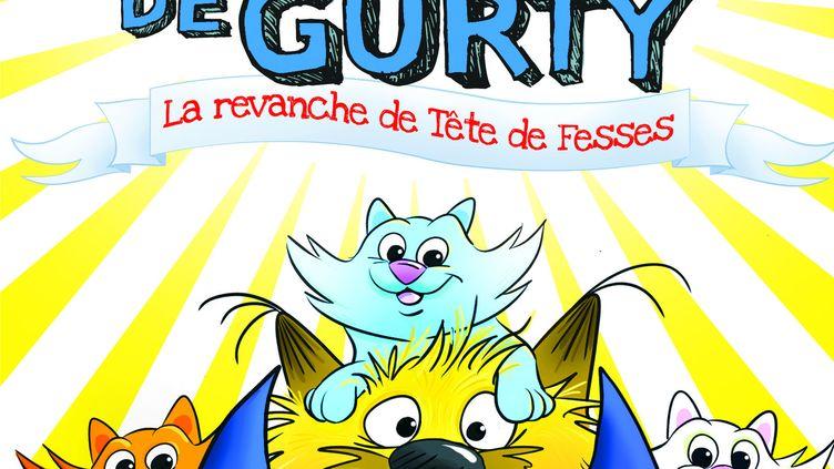 """""""Gurty"""", tome 9, """"La revanche de Tête defesses"""", de B. Santini (EDITIONS SARBACANE /PEPIX)"""