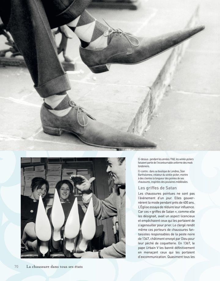 Les chaussures pointues ne sont pas l'evènement d'un jour. Elles gouvernèrent la mode pendant pres de 400 ans.   (Groupe Eyrolles.)