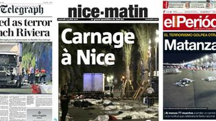 Les journaux français et étrangers évoquent l'attentat de Nice (Alpes-Maritimes) en une de leurs éditions du 15 juillet 2016. (THE DAILY TELEGRAPH / NICE MATIN / EL PERIODICO)