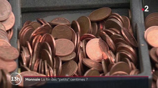 Monnaie : la Commission européenne propose le retrait des petits centimes