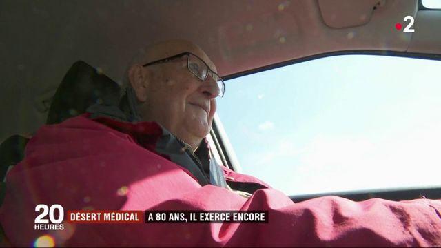 Désert médical : à 80 ans, il exerce encore