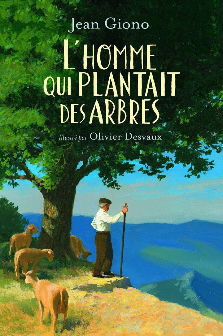 """Couverture de """"L'homme qui plantait des arbres"""", Jean Giono, illustré par Olivier FDesvaux (Gallimard Jeunesse)"""