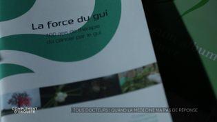 Le gui peut-il soigner le cancer, comme le prétend la médecine anthroposophique ? (COMPLÉMENT D'ENQUÊTE/FRANCE 2)