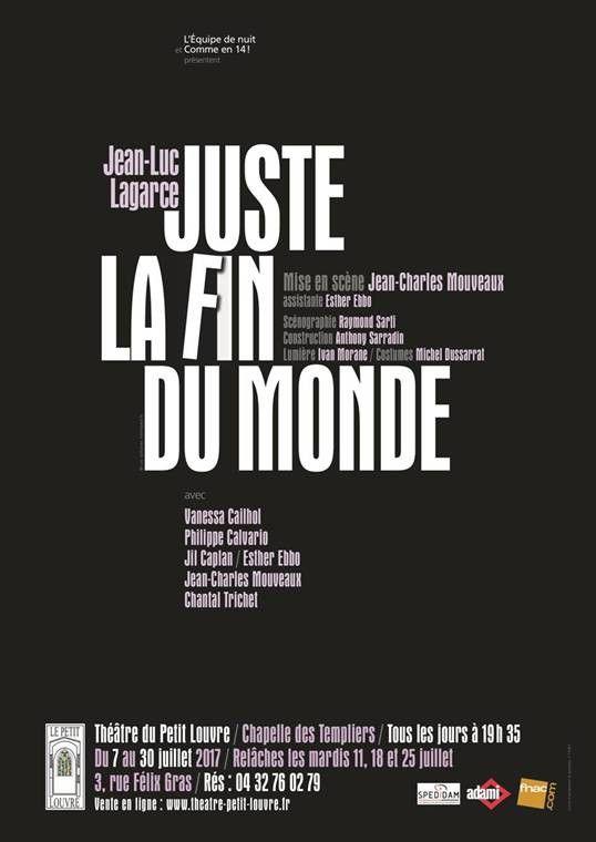 """""""Juste la fin du monde"""" (Avignon 2017) : l'affiche  (DR)"""