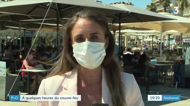 Pyrénées-Orientales : derniers instants avant le couvre-feu à 23 heures