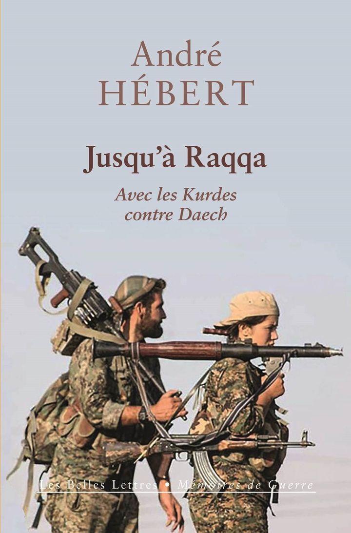 La couverture du livre d'André Hébert, sorti le 8 mars 2019. (Editions Les Belles Lettres)