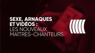 Sexe, arnaques et vidéos : les nouveaux maîtres-chanteurs (COMPLÉMENT D'ENQUÊTE/FRANCE 2)