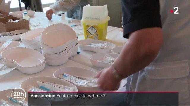 Covid-19 : la France peut-elle tenir le rythme des vaccinations ?