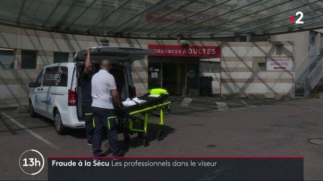Fraude à la Sécu : les professionnels dans le viseur