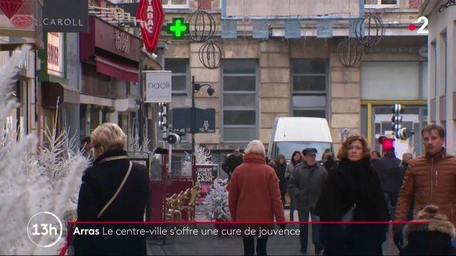 Arras : le centre-ville s'offre une cure de jouvence