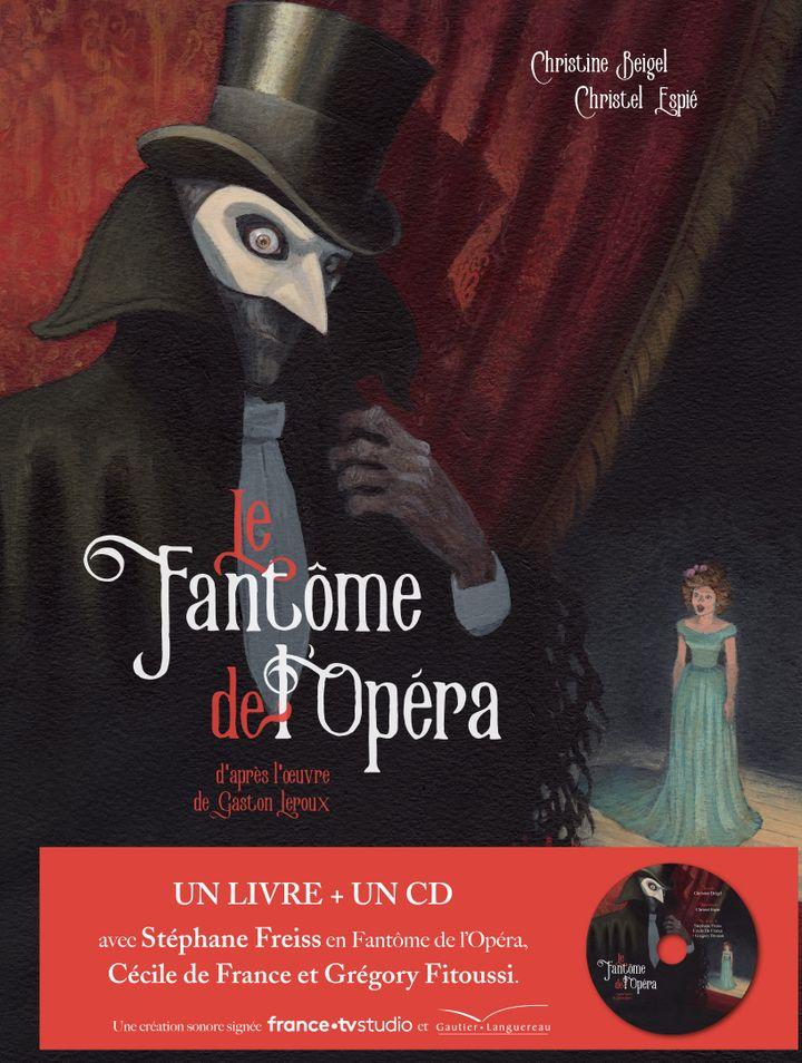 """""""Le Fantôme de l'opéra"""", de C. Beigel et C. Espié, d'après G. Leroux (EDITIONS GAUTIER-LANGUEREAU)"""