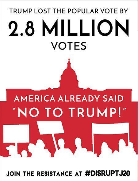 Affiche anti-Trump à l'occasion du J20, jour de l'investiture présidentielle. L'affiche rappelle que Trump a eu moins de voix qu'Hillary Clinton. (DR)