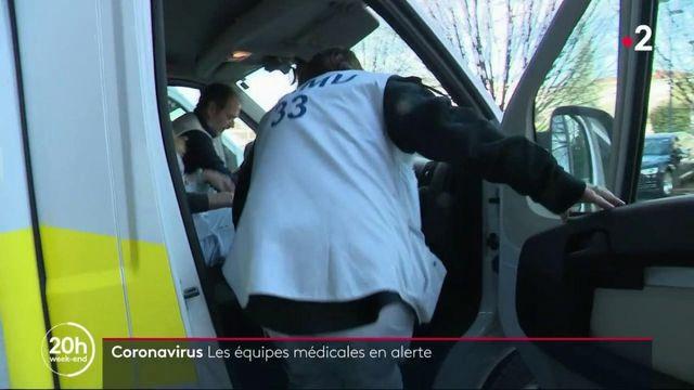 Coronavirus : les équipes médicales françaises en alerte