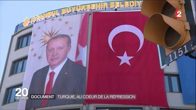 Turquie : au cœur de la répression d'Erdogan