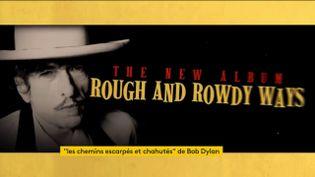 Le 39e album de Bob Dylan (FRANCEINFO)