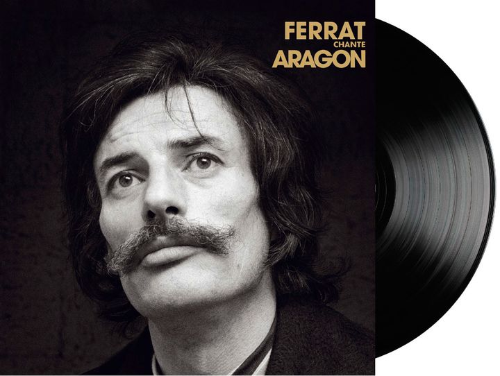 "La réédition de ""Ferrat chante Aragon"" - sortie le 6 mars (Barclay / Universal)"