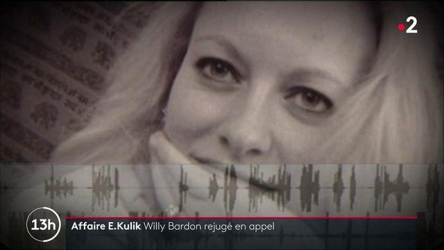 Affaire Élodie Kulik : Willy Bardon jugé en appel pour meurtre, viol et séquestration