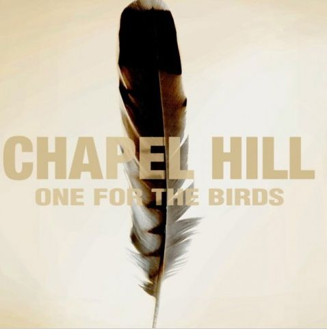 """One for the birds"" de Chapel Hill  (Cosmopolite Records)"