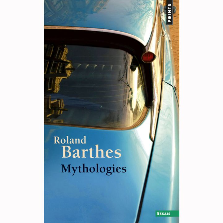 Mythologies de Roland Bartges. Essais. Edition Points