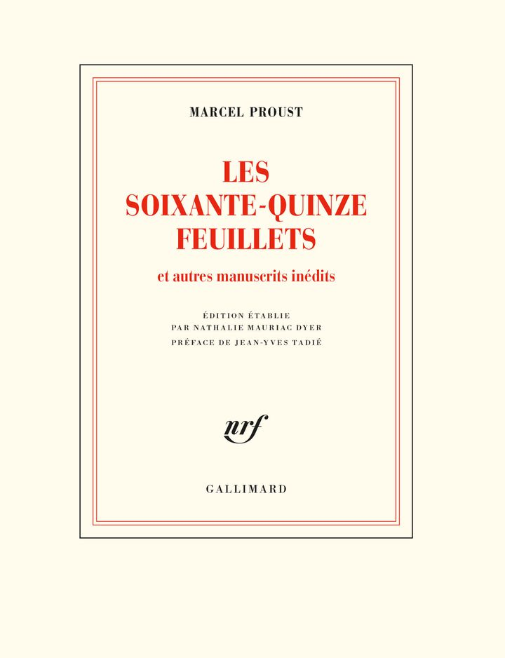 """Couverture des """"75 feuillets et autres manuscrits inédits"""", de Marcel Proust (@ éditions Gallimard)"""