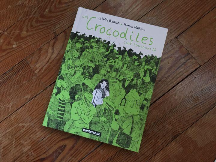 """Couverture de """"Les crocodiles sont toujours là"""", de Juliette Boutant et Thomas Mathieu (CASTERMAN)"""