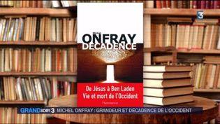 La couverture du livre de Michel Onfray Décadence (FRANCE 3)
