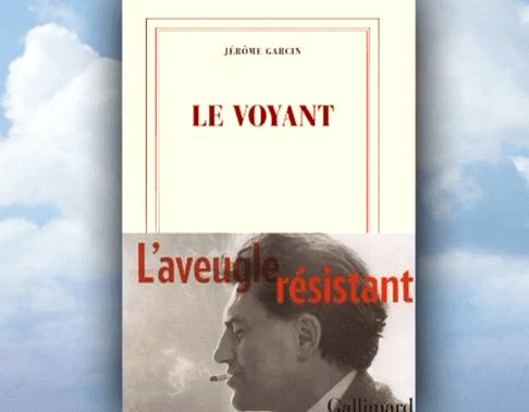"""""""Le Voyant"""" de Jérôme Garcin chez Gallimard  (France 2 )"""